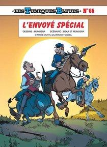 Les Tuniques Bleues T.65 ; L'envoye Special