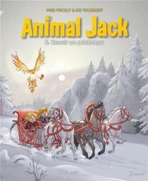 Animal Jack T.5 ; Revoir Un Printemps