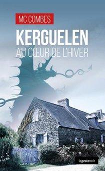 Kerguelen ; Au Coeur De L'hiver