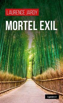 Mortel Exil