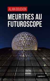 Meurtres Au Futuroscope