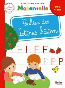 Cahier Des Lettres Batons ; Des 4 Ans