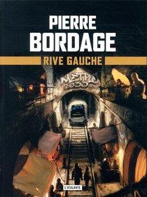 Metro Paris 2033 T.1 ; Rive Gauche