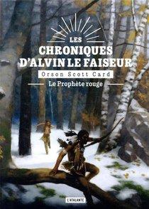 Les Chroniques D'alvin Le Faiseur T.2 ; Le Prophete Rouge