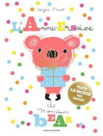 L'anniversaire De Monsieur Bear