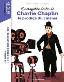 L'incroyable Destin De Charlie Chaplin, Le Prodige Du Cinema