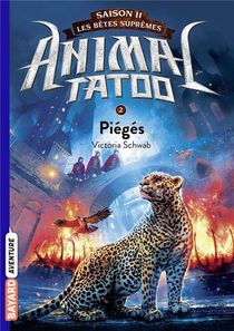 Animal Tatoo - Saison 2 ; Les Betes Supremes ; Pieges
