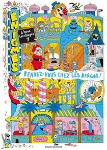 Enigmes A Tous Les Etages T.7 ; Rendez-vous Chez Les Dingos !