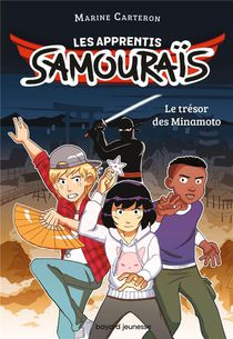 Les Apprentis Samourais T.1 : Le Tresor Des Minamoto