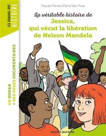 La Veritable Histoire De Jessica, Qui Vecut La Liberation De Nelson Mandela