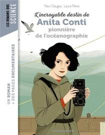 L'incroyable Destin D'anita Conti, Pionniere De L'oceanographie