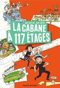 La Cabane A 13 Etages T.9 ; La Cabane A 117 Etages