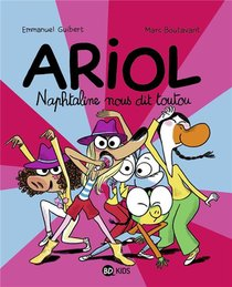 Ariol T.16 ; Naphtaline Nous Dit Toutou