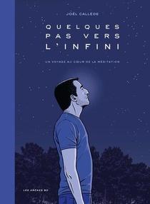 Quelques Pas Vers L'infini : Un Voyage Au Coeur De La Meditation
