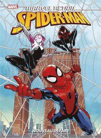 Marvel Action - Spider-man ; Nouveau Depart
