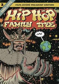 Hip Hop Family Tree T.2 ; 1981-1983