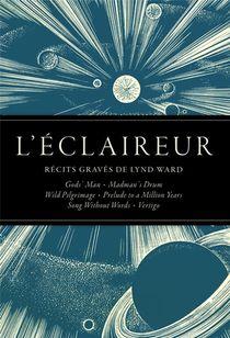 L'eclaireur ; Recits Graves De Lynd Ward