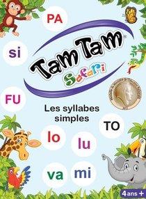 Tam Tam Il Etait Une Fois... ; Les Syllabes Simples