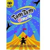 Tam Tam Circus B Et D