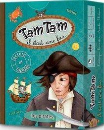 Tam Tam Il Etait Une Fois... Les Pirates