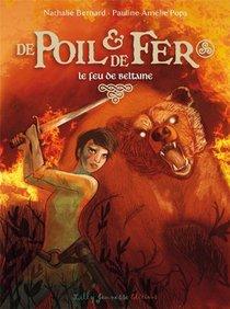 De Poil Et De Fer T.3 ; Le Feu De Beltaine
