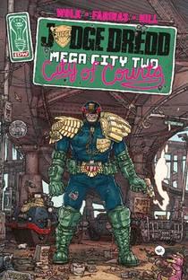 Judge Dredd ; Mega City Two