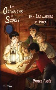 Les Orphelins Du Scoff, Tome 4, Les Larmes De Fura