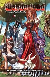 Wonderland T.4 ; Voyages Au Pays Des Merveilles