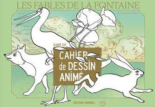 Les Fables De La Fontaine & Gustave Dore : Cahier De Dessin Anime