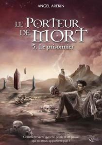 Le Porteur De Mort, Tome 5