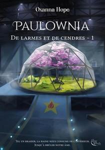 De Larmes Et De Cendres, Tome 1 : Paulownia