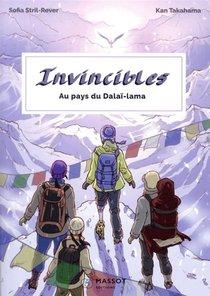 Invincibles ; Au Pays Du Dalai Lama