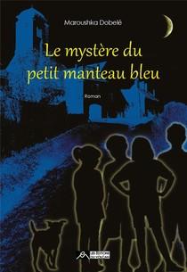 Le Mystere Du Petit Manteau Bleu