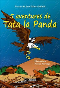 5 Aventures De Tata La Panda