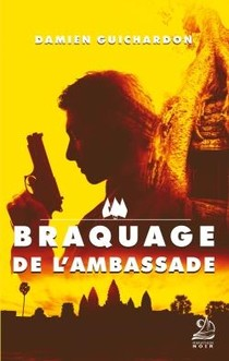 Braquage De L'ambassade