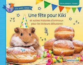 Lis avec nous ! Une fête pour Kiki (CP/1re primaire - Niveau 2)