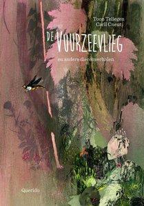 De vuurzeevlieg en andere dierenverhalen