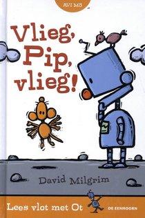 Vlieg, Pip, vlieg!