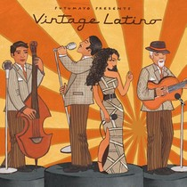 Putumayo presents: Vintage Latino
