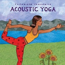 *PUTUMAYO PRESENTS: ACOUSTIC YOGA (CD)