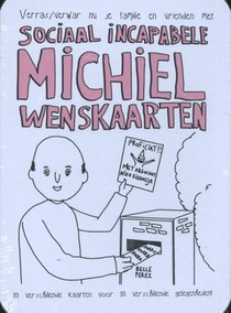Sociaal incapabele Michiel Wenskaarten