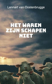 Het waren zijn schapen niet