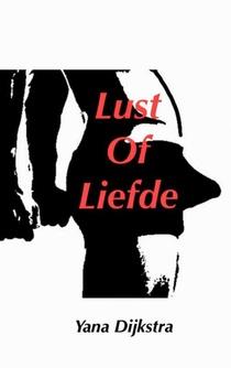 Lust of Liefde