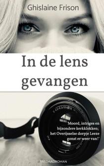 In de lens gevangen