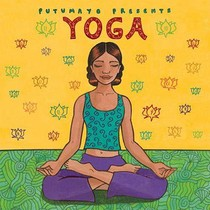 Putumayo presents * yoga