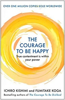 Courage to be Happy
