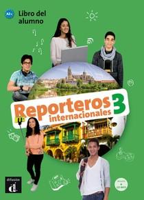 Reporteros internacionales 3 - Libro del alumno+CD
