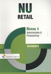 NU Retail Admininstratie en Financiering Niveau 4 Werkboek
