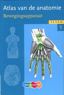 Sesam atlas van de anatomie deel 1 Bewegingsapparaat