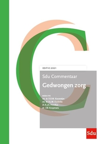 Sdu Commentaar Gedwongen zorg 2021